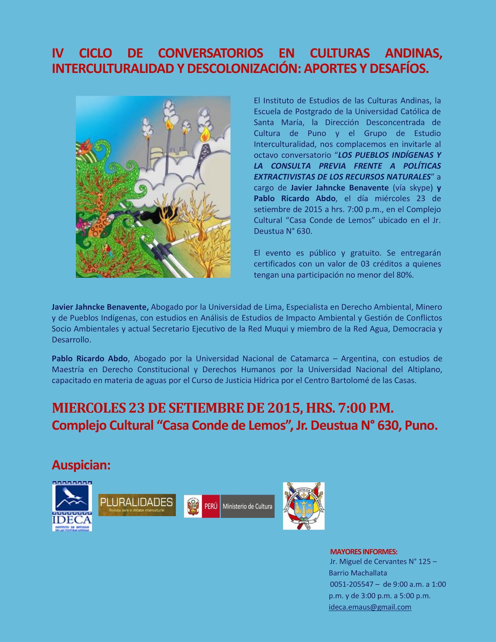 Octavo Conversatorio: Los Pueblos Indígenas y la Consulta Previa frente a Políticas Extractivistas de los Recursos Naturales